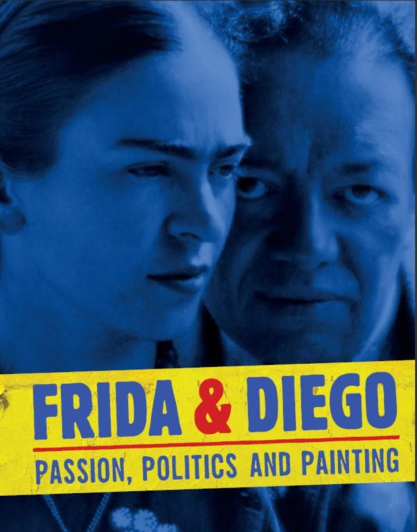 Frida and Diego: Passion, Politics, and Painting