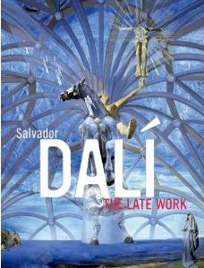 Dali: The Late Work